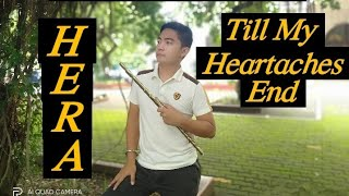 Till My Heartaches End - Ella Mae Saison (Flute Cover With Lyrics, By: HERA )