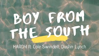 Watch Hardy Boy From The South feat Cole Swindell  Dustin Lynch video