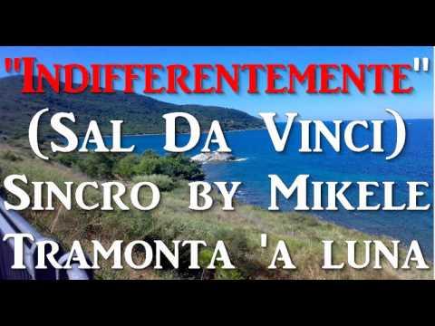 Sal Da Vinci - Indifferentemente Karaoke