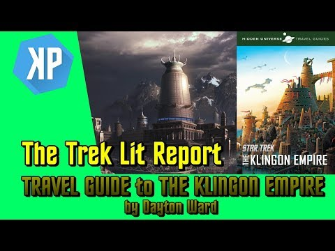 Travel Guide to The Klingon Empire by Dayton Ward - Reviewed!