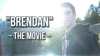 """BRENDAN"" - THE MOVIE"