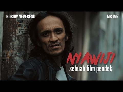 NYAWIJI -  SHORT MOVIE (Ndruw neverend & Mr.Imz)