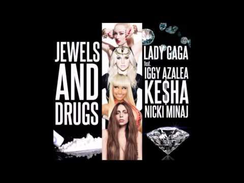 Lady Gaga - Jewels N' Drugs (Audio) ft. Iggy Azalea,Nicki Minaj & Ke$ha