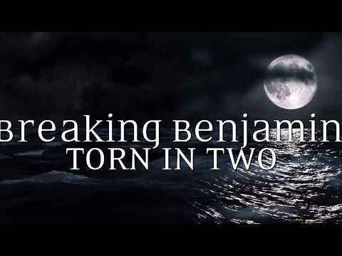 Breaking Benjamin  - Torn in Two (Lyric Video)