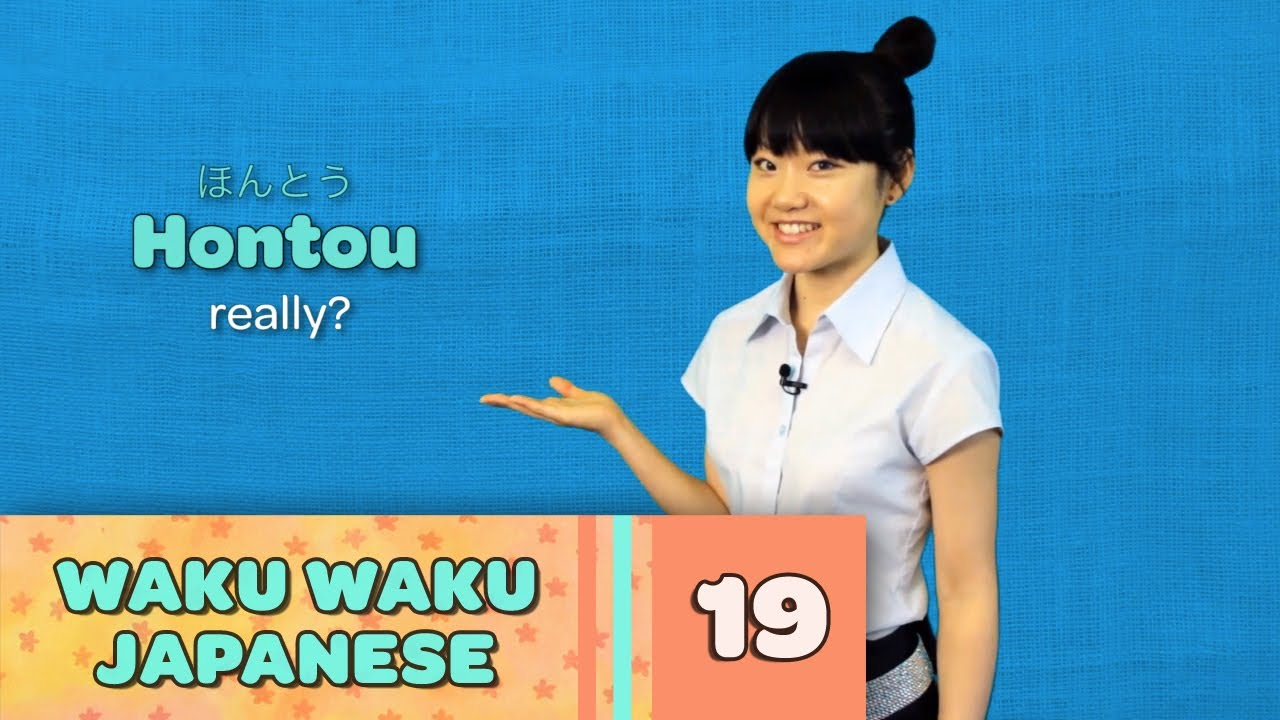 Waku Waku Japanese - Language Lesson 19: Response Words
