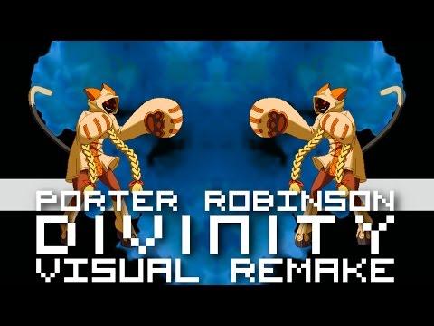 Porter Robinson - Divinity【VISUAL REMAKE】