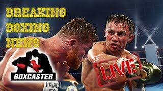 Boxing News Live: Golden Boy Moves On From Golovkin | BOXCASTER