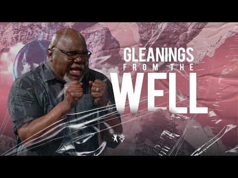 gleanings-from-the-well---bishop-t.d.-jakes