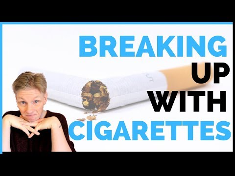 Breaking up With Cigarettes  | Changing the Words We Use When Quitting Smoking