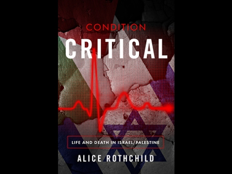 CONDITION CRITICAL by Alice Rothchild