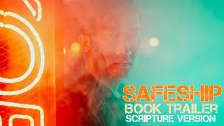 Safeship by P.S. Patton - Book Trailer - Scripture Version