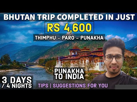 #My Review of Bhutan Trip #Travel Cost #Tips & Suggestions #Dochula Pass #Punakha to India Journey