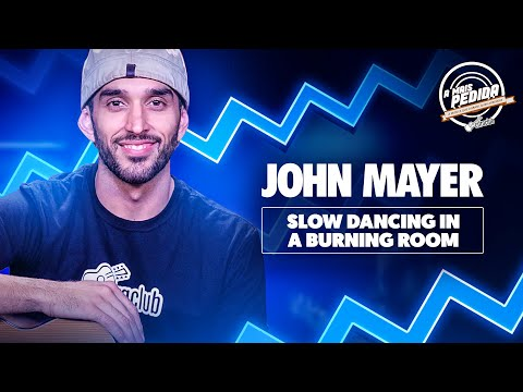 SLOW DANCING IN A BURNING ROOM - John Mayer  A Mais Pedida Cifra Club