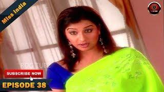 MISS INDIA TV SERIAL EPISODE 38 | SHILPA SHINDE | PAKHI HEGDE | DD National