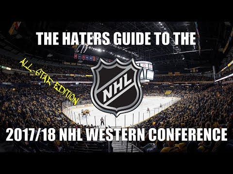 The Haters Guide to the 2017/18 NHL Western Conference: All-Star Edition