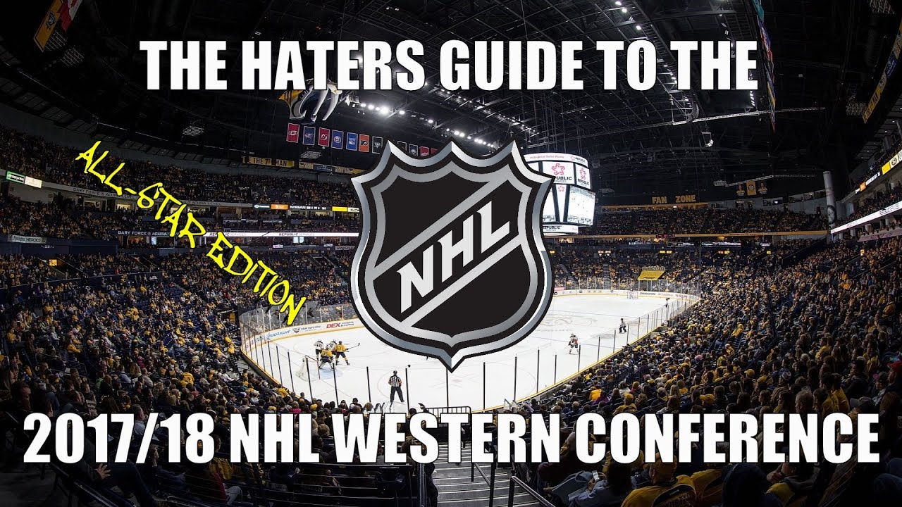 the-haters-guide-to-the-2017-18-nhl-western-conference-all-star-edition
