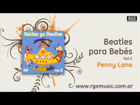 Beatles para Bebés Vol.2 - Penny Lane