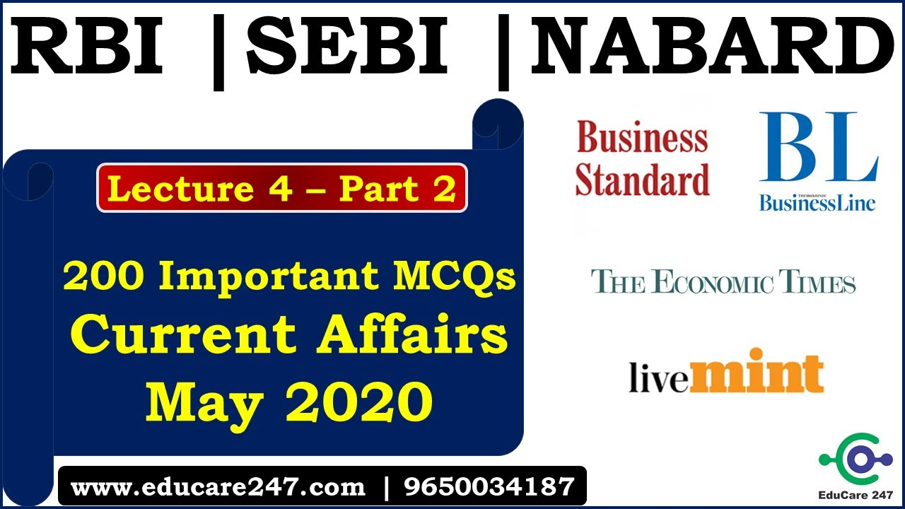 Download May Current Affairs | 200 Best MCQs | Lecture 4 - Part 2 | RBI Grade B | SEBI Grade A 2020 | NABARD
