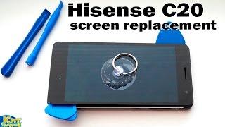 Hisense C20 Screen Repair & Replacement / ремонт и замена экрана