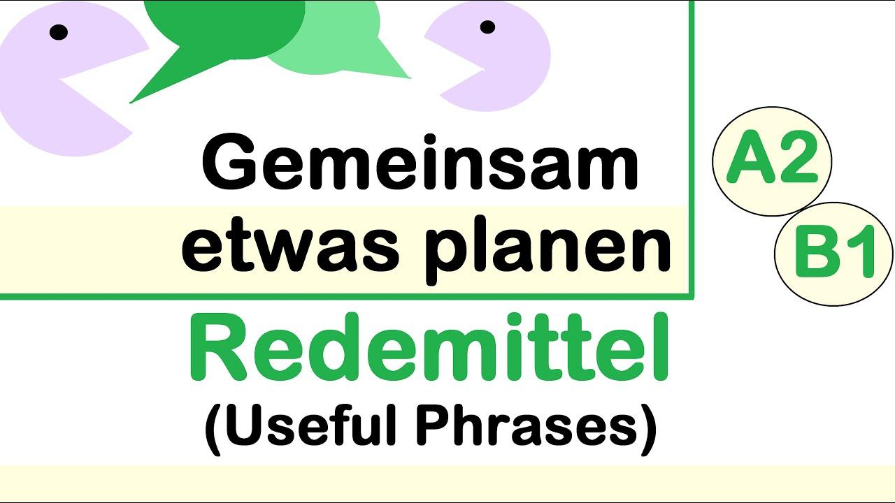 Gemeinsam etwas planen   Redemittel   A2/B1 Learn German