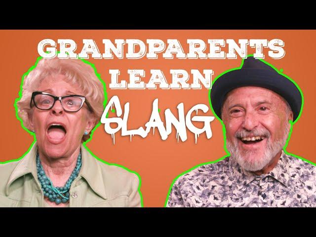 Grandparents Learn Millennial Slang!