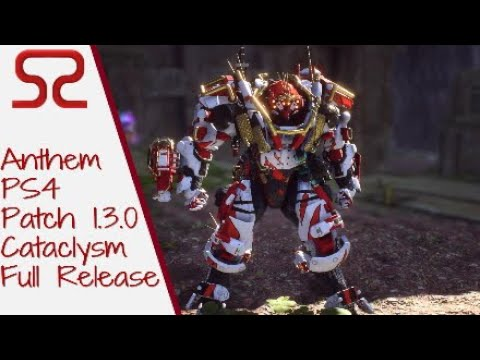 Anthem PS4: Update 1.3.0 - Cataclysm now Live