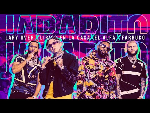 "Lary Over, Farruko, El Alfa ""El Jefe"" y Lirico En La Casa – Jarabito 🧪 (Official Music Video)"