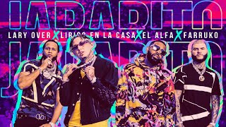 "Lary Over, Farruko, El Alfa ""El Jefe"" y Lirico En La Casa - Jarabito 🧪 (Official Music Video)"