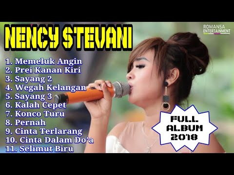 Nency Stevani Full Album Terbaru 2018