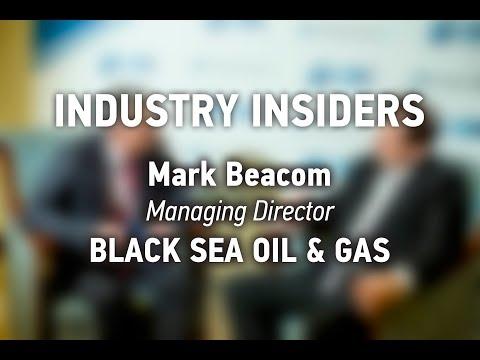 INDUSTRY INSIDERS Black Sea Oil & Gas 2017  Mark Beacom, BLACK SEA OIL & GAS