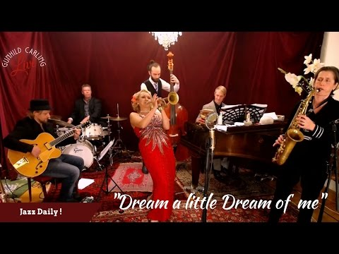 Dream a little dream of me - Gunhild Carling LIVE 4 -  Jazz greatest Hits
