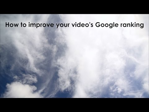 How to improve your video's Google ranking