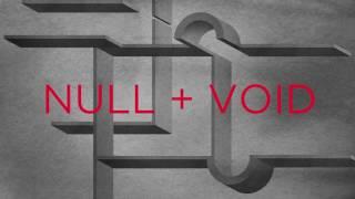 Null + Void: Paragon
