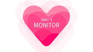 Heart Habit 5: Monitor