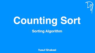 Sorting Algorithm | Counting Sort - step by step guide