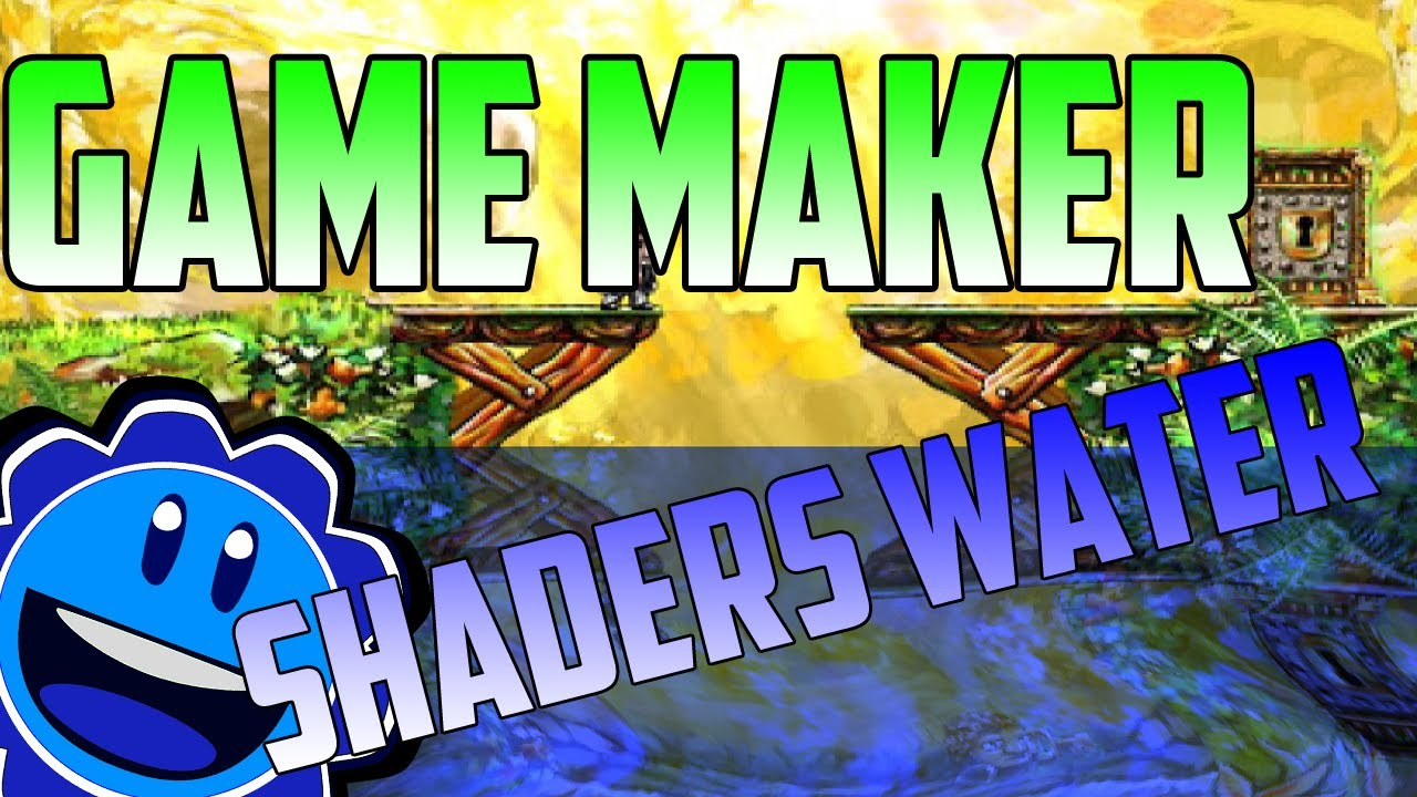 Game maker colors - Game Maker Engine Realistic Water Shader