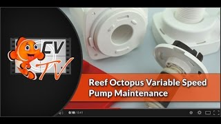 Reef Octopus Variable Speed Pump Maintenance
