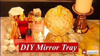 DIY Vanity Mirror Tray  | DIY HOME DECOR