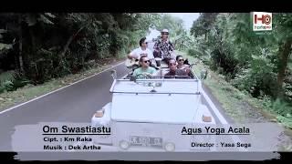 Agus Yoga Acala - Om Swastiastu