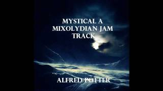 Mystical A Mixolydian Jam Backing Track