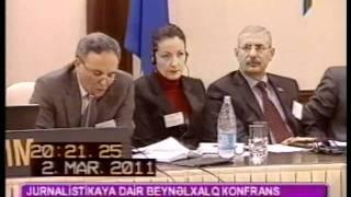 EJİ-Beynəlxalq konfrans. Bakı (02-03 mart 2011) - İctimai TV (Public TV)
