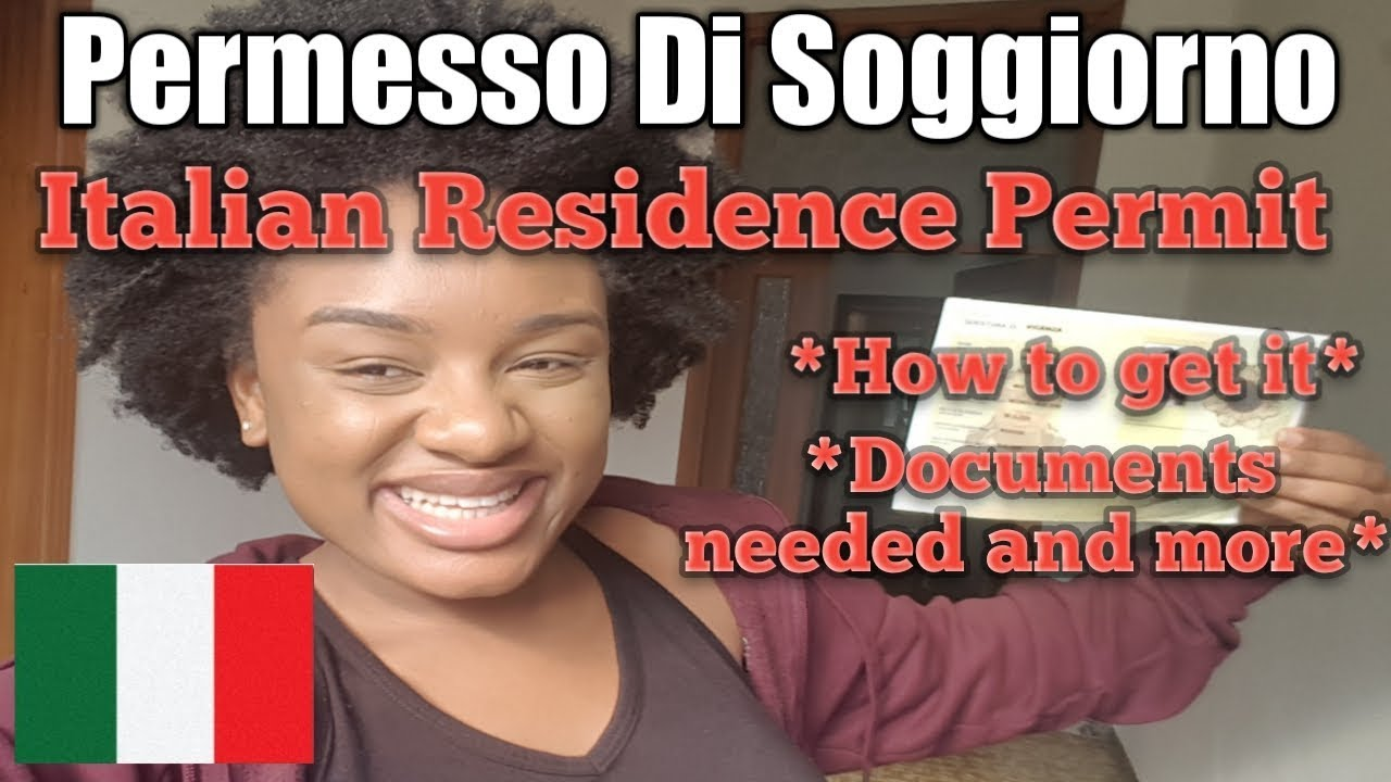 How to get Permesso di Soggiorno || Italian Residence ...