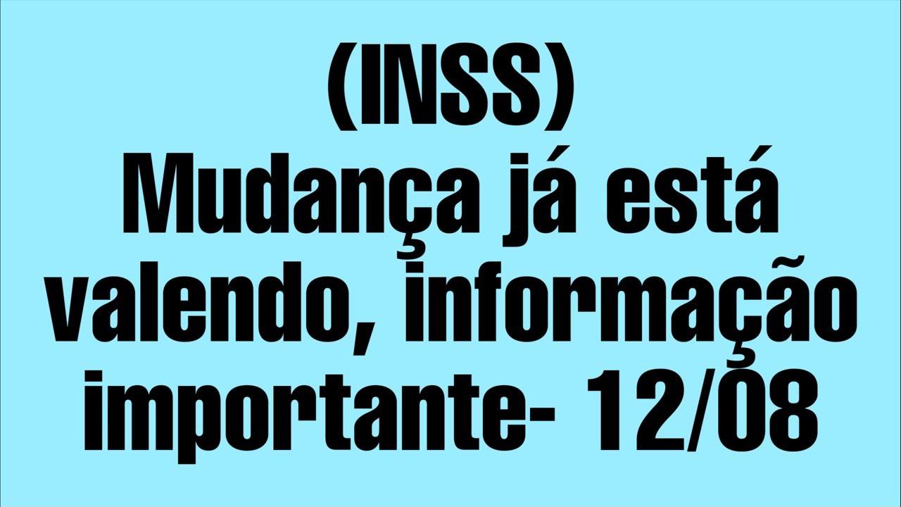 (INSS) Mudança já está valendo, informação importante- 12/08