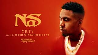 Nas - YKTV feat. A Boogie Wit da Hoodie & YG (Official Audio)