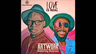 ARTWORK - Love Is Real (feat Dearson - N.W.N remix)