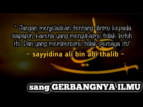 Kata Mutiara Sayyidina Ali Bin Abi Thalib Sang Gerbang Ilmu