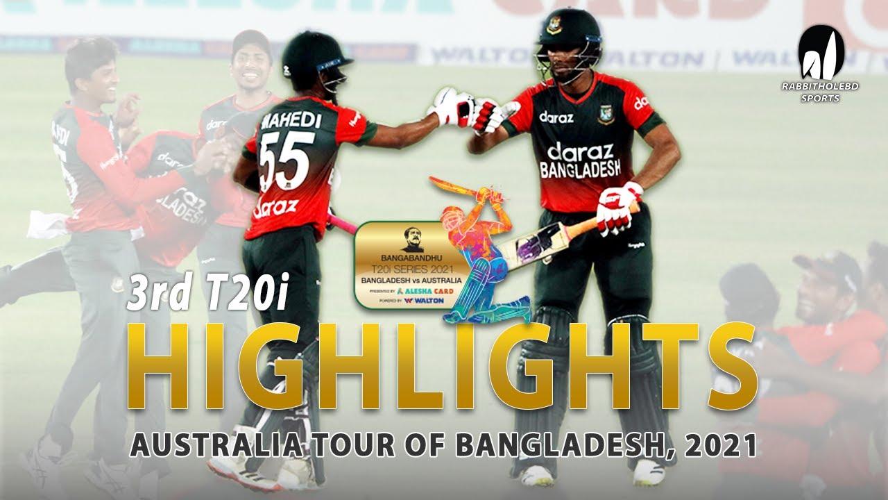 Download Bangladesh vs Australia Highlights    3rd T20i    Australia tour of Bangladesh 2021