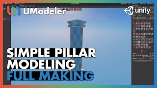 Simple Pillar : Modeling - UModeler Tutorial