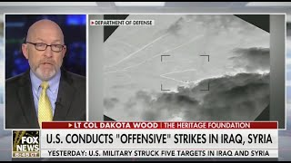 Lt. Col. Dakota Wood: U.S. Airstrikes Against Iranian Proxies A Strong Message to Iran