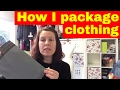 Selling Clothing on ebay - How I package my items  & the packaging supplies I use